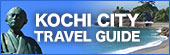 KOCHI CITY TRAVEL GUIDE